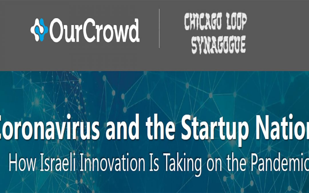 Coronavirus and the Startup Nation: How Israeli Innovation Is Taking on the Pandemic
