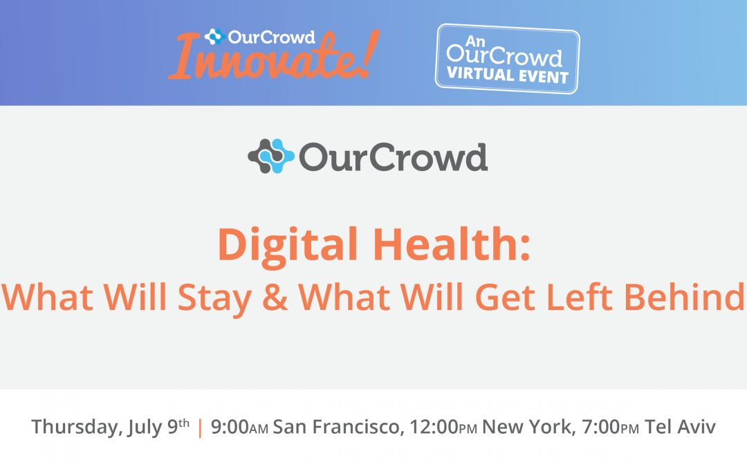Digital Health: What Will Stay and What Will Get Left Behind